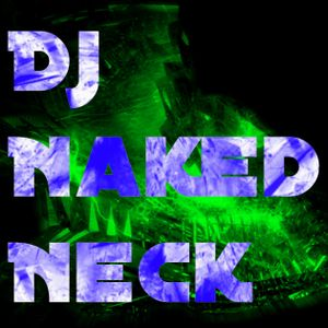Dj Naked Neck - I Took The Swagger