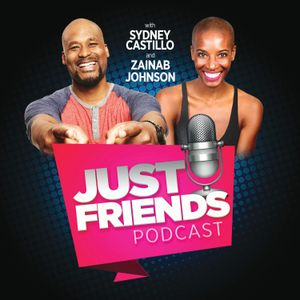 "JUST FRIENDS - Ep. 25 ""Polyamorous Relationships w/  Kimrie Lewis-Davis"""
