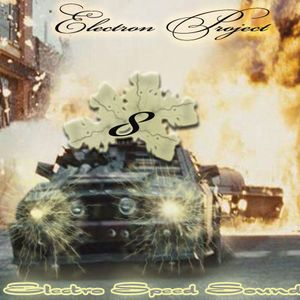 Electron Project - Electro Speed Sound 8(30.12.2012)