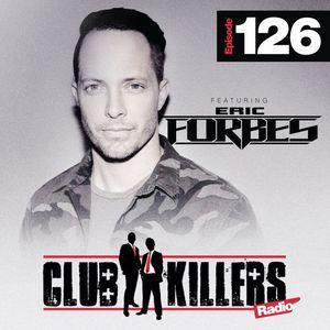 CK Radio Episode 126 - DJ Eric Forbes