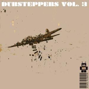 Dubsteppers Vol. 03