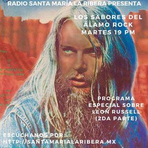 Los sabores del Álamo Rock: Leon Russell (2da parte). Emisión 32 . 6/12/16