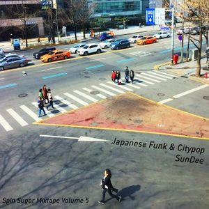 Japanese Funk & Citypop: SPIN SUGAR Mix #5 by SunDee aka Sandi Kalifadani