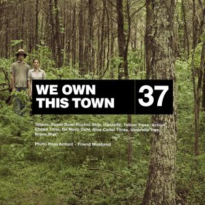 We Own This Town: Volume 37