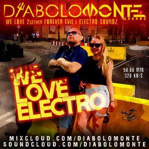 DJ DIABOLOMONTE SOUNDZ - WE LUV ELECTRO HOUSE 2019 ( Evil Couple Kinky dj mix 2019 )