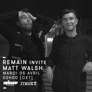 Remain invite Matt Walsh - 05 Avril 2016