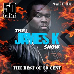 The James K Show - 50 Cent Special 07.07.2020