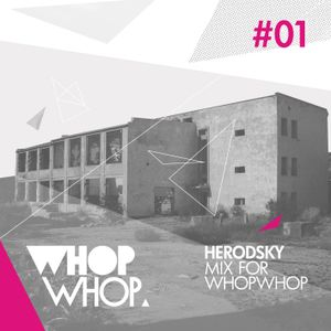 Herodsky - Mix For Whopwhop #1