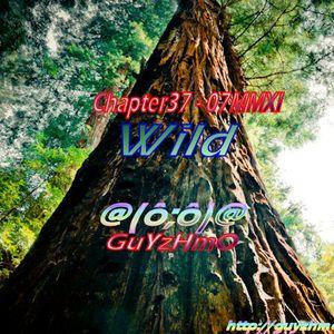 Chapter37 Wild 07MMXI