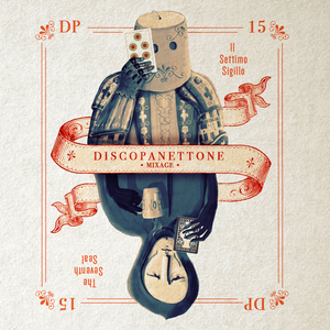 DISCOPANETTONE 2015 MIXAGE by FRANCISCO