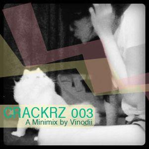 CRACKRZ 003 - A Minimix by Vinodii