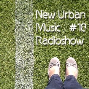 New Urban Music Show #018