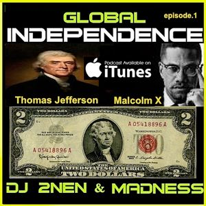 Global Madness_Episode 1.mp3 - Podcast available on Itunes produced by: Madness Films and DJ 2nen