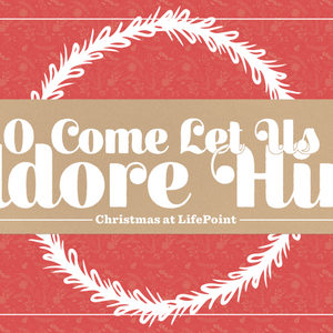Adore Him: Humble Obedience