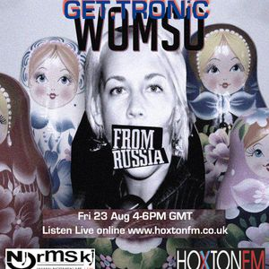 GET.TRONiC Show Live with special guest WoMso in the mix at Bar Music Hall Shoreditch Aug 2013