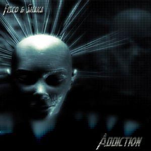 Fisco and Shaka - Addiction (February 2012 Promo Mix)