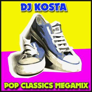 POP CLASSICS MEGAMIX  ( By Dj Kosta )