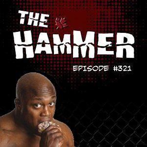 The Hammer MMA Radio - Episode 321