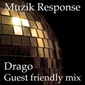 MR Guest Friendly Mix by Drago