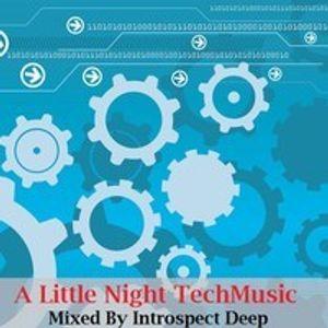 A Little Nite Tech-Music By Introspect Deep
