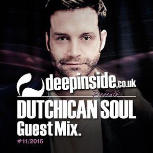 DEEPINSIDE presents DUTCHICAN SOUL (Exclusive Guest Mix)