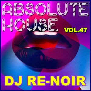 Va - Absolute House Vol. 47