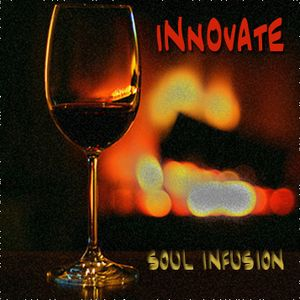 INNOVATE - Soul Infusion