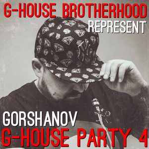 Gorshanov - G-House Party 4