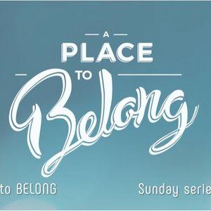 A Place to Belong Part 1