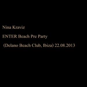 Nina Kraviz @ ENTER Beach Pre Party (Delano Beach Club, Ibiza) 22.08.2013