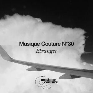 Musique Couture Mix N°30 -  Ètranger