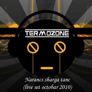 Termozone (AKL B2B Big N) - Narancs sharga tanc (live set octobar 2010)
