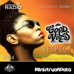 Good Vibes 084 - RESPECT