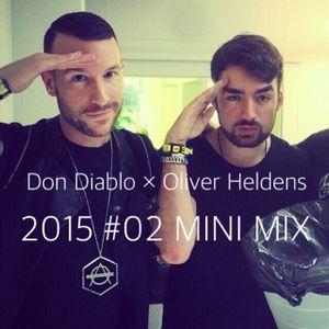 Don Diablo × Oliver Heldens MINI MIX 2015 #02