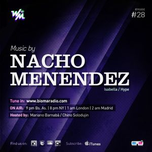 We Must Radio Show #28 - Dj guest - Nacho Menendez