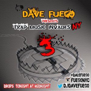 TRAP INVADES NY PART 3 (DAVE FUEGO)