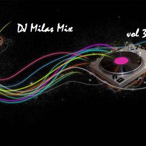 DJ Milas Mix vol3