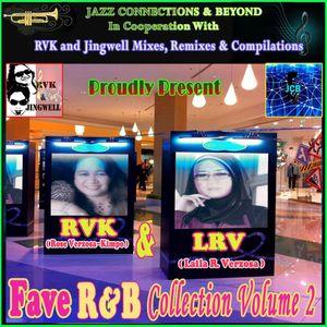 RVK & LRV Fave R&B Collection Volume 2