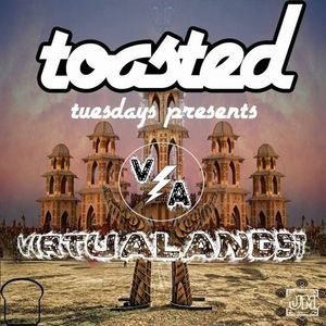 TOASTED PRESENTS: VIRTUALANGST