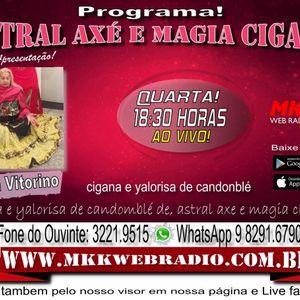Programa Astral Axé e Magia Cigana 09.08.2017 - Vitoria Vitorino