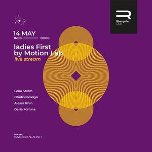 Daria Fomina - Ladies First by Motion Lab | Rivergate club (14.05.2020)