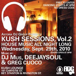 KUSH SESSIONS (DJ MUS) SEP 29th 2010