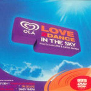 Various – Olá Love2Dance In The Sky - CD2 Mixed By Carlos Manaca [2004]
