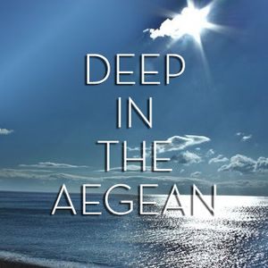 Deep in the Aegean Sessions: Part I
