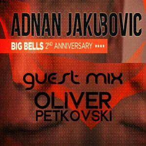 Big Bells Podcast 2nd Anniversary by Adnan Jakubovic (Guest Oliver Petkovski)