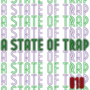 A State Of Trap: Episode 10