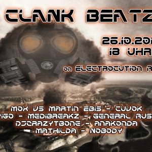 DJ Anakonda @ Clank Beatz on Electrocution Radio 26.10.2012