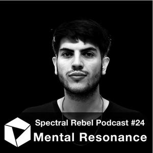 Spectral Rebel Podcast #24: Mental Resonance