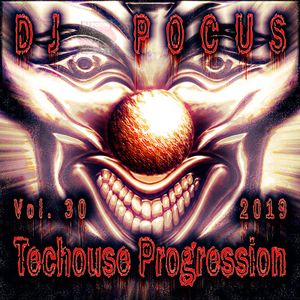 Dj Pocus - Techouse Progression 2019 - Vol 30 - 2019-07-26 - 2h01