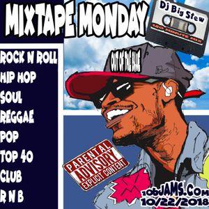 Dj Big Stew - Mixtape Monday 102218 (Uncut)
